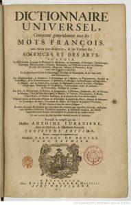 Dictionnaire universel contenant generalement tous ...Furetiere Antoine bpt6k325119h 191x300 - Définition